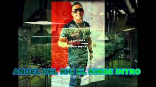 ANGEL DEL RIO EL KINSE INTRO YouTube Videos
