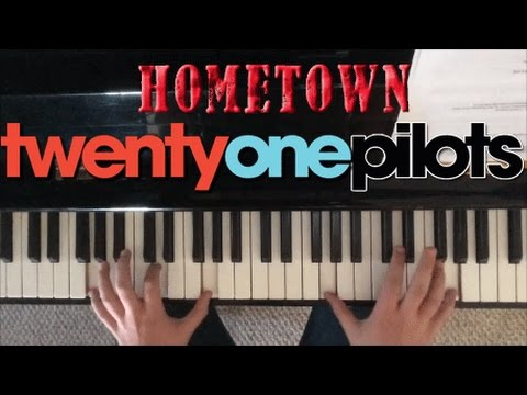 Hometown - twenty one pilots Piano Cover
