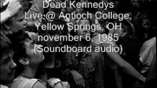 "Dead Kennedys ""Jock-o-Rama"" Live@Antioch College, Yellow Springs, OH 11/06/85 (SBD-audio)"