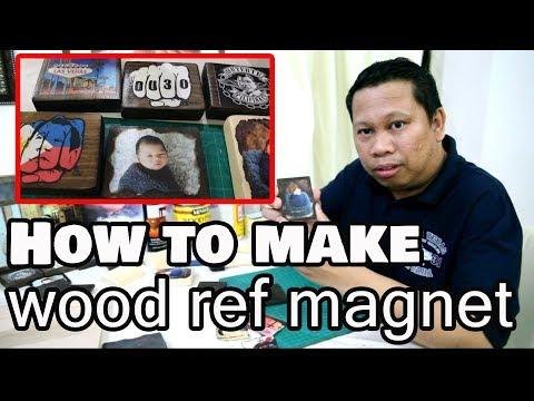Paano Gumawa ng Wood Ref Magnet Souvenir (Turn your photos into stunning fridge magnets, wood photo)