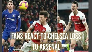 Fans react to chelsea loss over arsenal | arsenal vs chelsea (2-0)