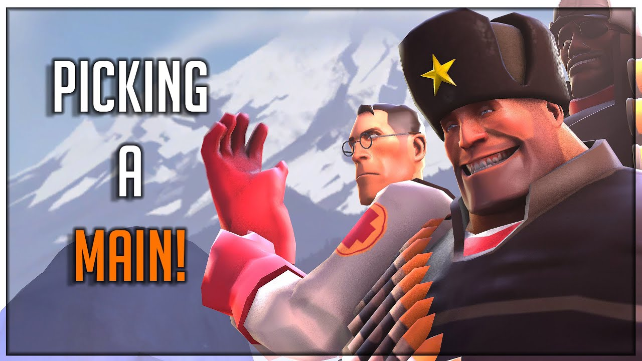 [TF2] MAINING A Class in TF2!