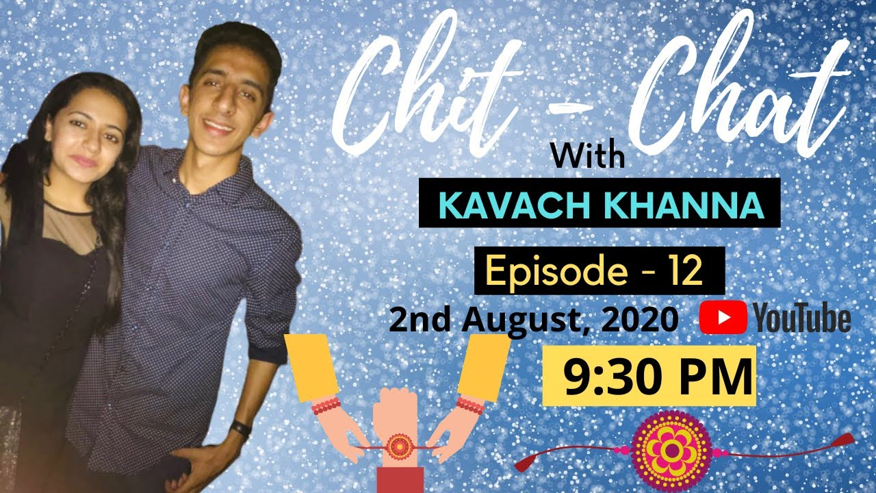 Our Raksha Bandhan Stories | Elder vs Younger Sibling | Chit - Chat with Kavach Khanna | EP 12