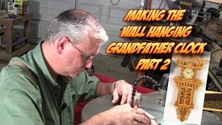 Scrolling The Wall Hanging Grandfather Clock Pt. 2 Advanced Scroll Saw Fretwork Project
