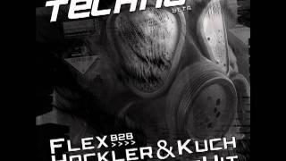 Banging Techno sets :: 023 -- FLEX B2B with Hackler & Kuch // BrettHit