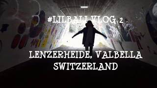 LENZERHEIDE VALBELLA,  SWITZERLAND | LITTLE BALI IN VIENNA VLOG 2