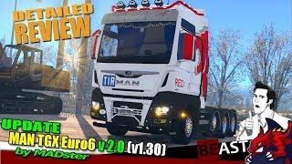 "[""ETS2"", ""Euro Truck Simulator 2"", ""update truck mod"", ""MAN TGX Euro6 v2.0 (v1.30) by MADster"", ""MADster"", ""MAN TGX Euro6""]"