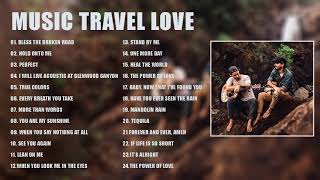 NEW Music Travel Love - Best Song about Love Travel Music - the most popular songs 2020