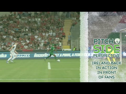 PITCHSIDE PERSPECTIVE | IRELAND BACK IN FRONT OF FANS