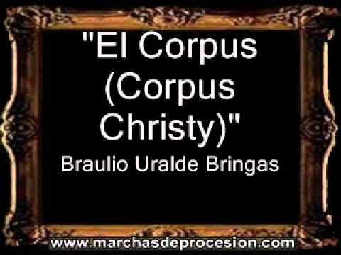 El Corpus (Corpus Christi) - Braulio Uralde Bringas [BM]