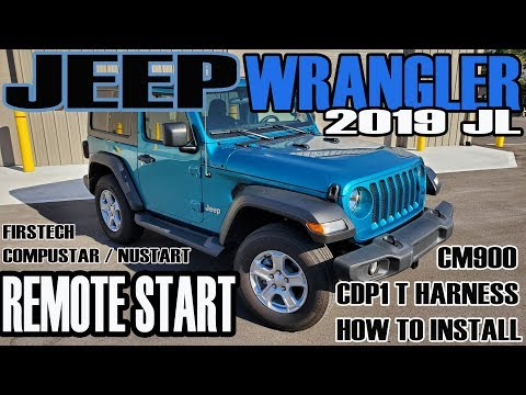 2019 JEEP WRANGLER JL REMOTE START BY FIRSTECH - COMPUSTAR / NUSTART HOW TO AND INSTALL GUIDE