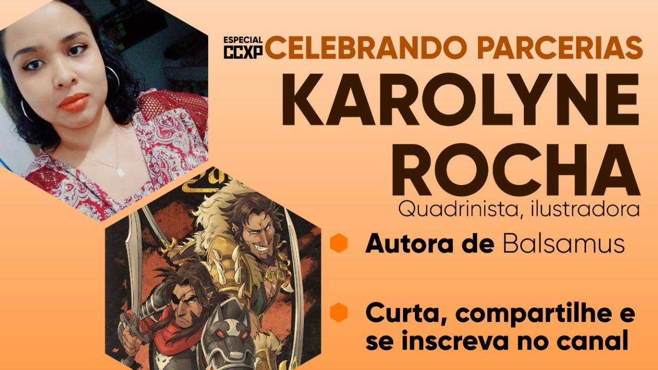 Celebrando Parcerias: Karolyne Rocha Bastos