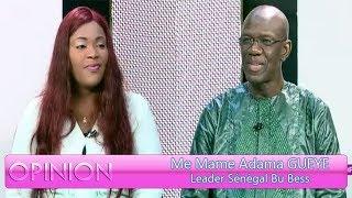 Opinion du 18 août 2018 avec Me Mame Adama GUEYE (Leader Sénégal Bu Bess)