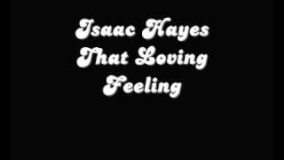 Isaac Hayes That Loving Feeling