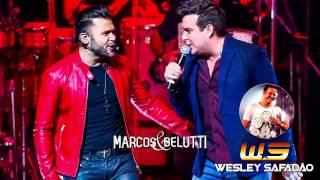 Marcos e Belutti Part. Wesley Safadão - Aquele um Por Cento (Lançamento 2015)