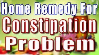 HOME REMEDY FOR CONSTIPATION PROBLEM II कब्ज़ी का घरेलू उपचार II
