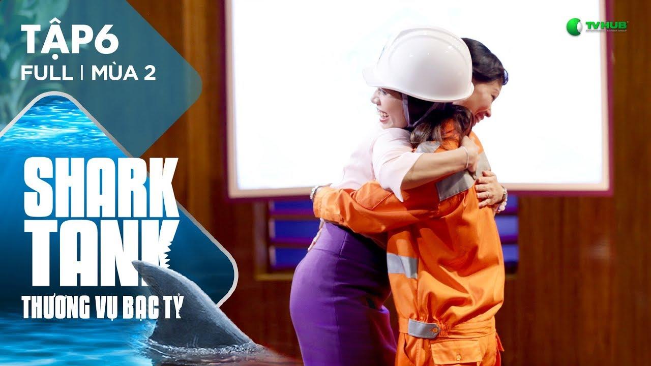 Shark Tank Việt Nam Tập 6 Full | Cơn Lốc Đầu Tư Tại Shark Tank | Thương Vụ Bạc Tỷ | Mùa 2 [Official]