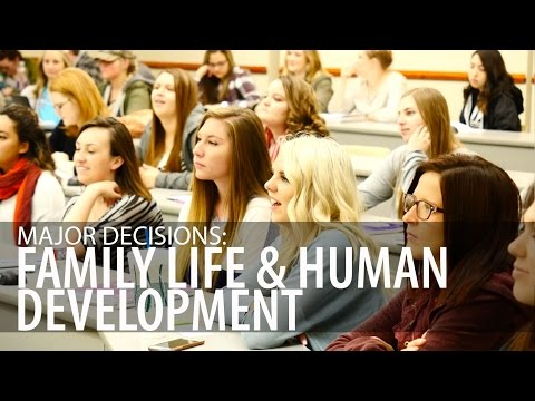 Major Decisions: Family Life & Human Development