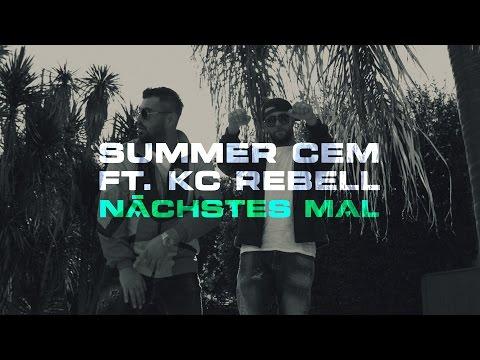 Kc Rebell X Summer Cem - Nächstes Mal