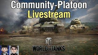 WORLD OF TANKS | Community Platoon Livestream