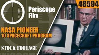 NASA PIONEER 10 SPACECRAFT PROGRAM   JUPITER ODYSSEY  CARL SAGAN 48594