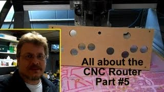 All About The Cnc Router 101 - Machine Set-up And Use - Part #5