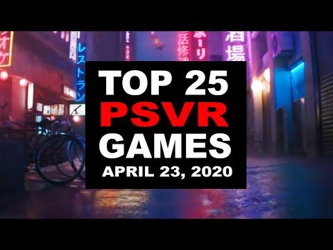 Top 25 PlayStation VR Games | April 23, 2020