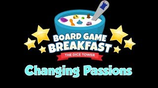 Board Game Breakfast - Changing Passions