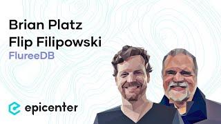 #216 Brian Platz & Flip Filipowski: FlureeDB – A Scalable Blockchain-Based Graph Database
