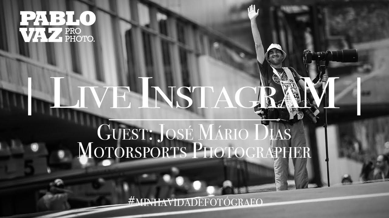 IGLive | Minha Vida de Fotógrafo com José Mário Dias | Pablo Vaz Photography