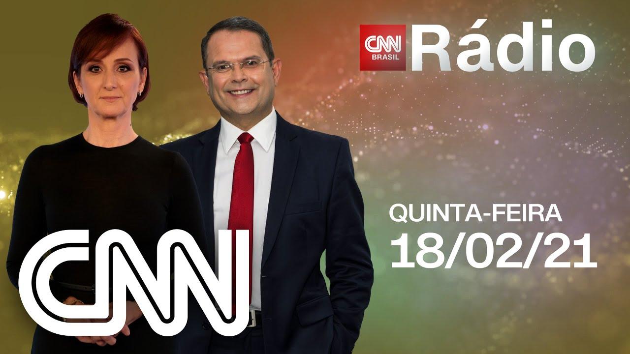 ESPAÇO CNN - 18/02/2021 | CNN RÁDIO