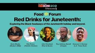 L.A. Times Food Bowl's Food Forum: Red Drinks for Juneteenth