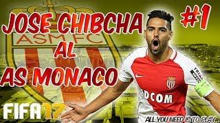 FIFA 17 - MODO CARRERA AS Mónaco La ERA José Chibcha Ep 1