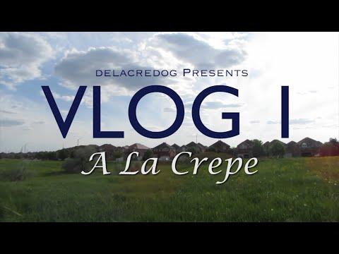 VLOG 1: A La Crepe
