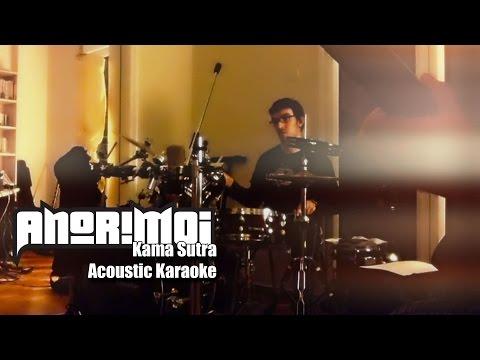 Anorimoi - Kama Sutra (Acoustic Karaoke)