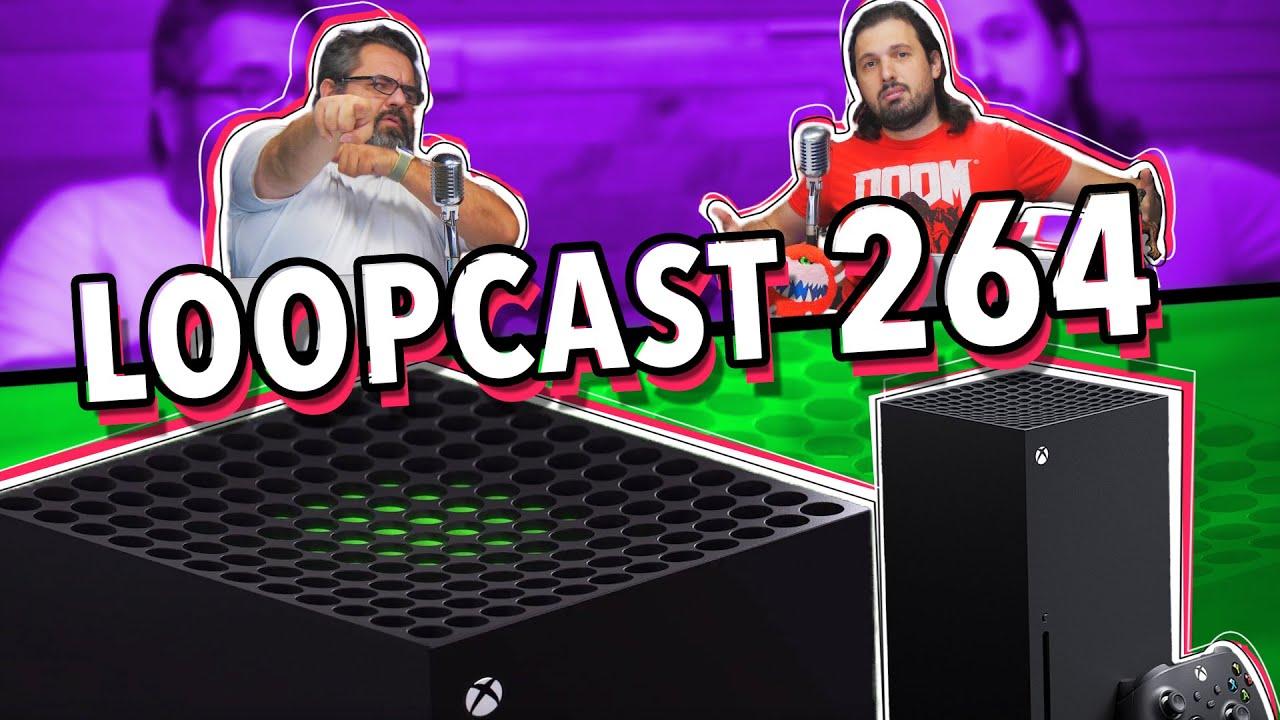 Download O NOVO XBOX SERIES X! - Loopcast 264!