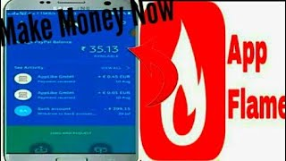 App Flame How To Make Easy Money On Mobile Phone