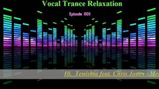 Michal Zurkowski Presents - Vocal Trance Relaxation Episode 005