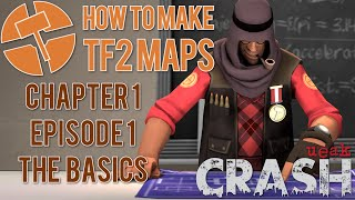 How to Make TF2 Maps - The Basics - Chapter 1 Episode 1