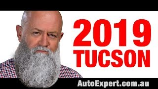 2019 Hyundai Tucson pricing specifications. Should you buy one Auto Expert John Cadogan