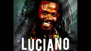 LUCIANO - THE MESSENGER OF REGGAE [FULL ALBUM JULY 2015] MIX BY DJ O. ZION
