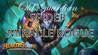 Spider Miracle Rogue (Hearthstone Kobolds and Catacombs deck)
