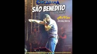Chicabana - Louca de Saudade + Infiel - Ao Vivo em São Benedito-CE 2016