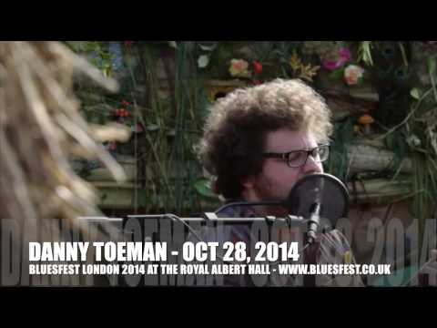 Danny Toeman LIVE - catch him at BluesFest 2014