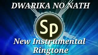 DWARIKA NO NATH New Instrumental Ringtone ( Jignesh Dada Radhe Radhe)