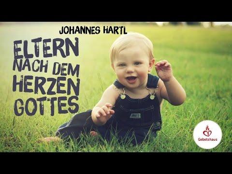 Eltern Nach Dem Herzen Gottes (Teil 1) - Johannes Hartl