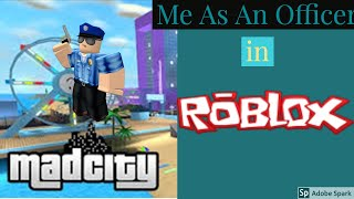 "Let's Play Roblox! Ep 1: MadCity, ""Officer Tyler Reporting For Duty!"""