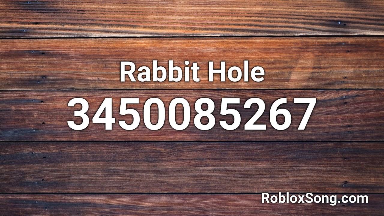 Rabbit Hole Roblox Id Roblox Music Code Youtube