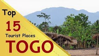 """TOGO"" Top 15 Tourist Places | Togo Tourism"