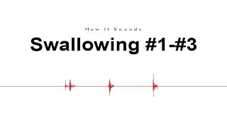 Swallowing #1-#3 Sound Effect